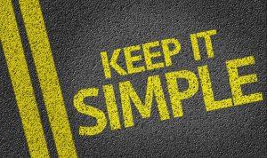 Keep language simple to speak your customer's language